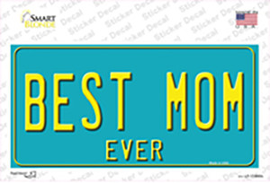 Best Mom Ever Wholesale Novelty Sticker Decal