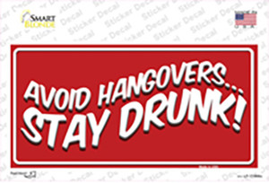 Avoid Hangovers Wholesale Novelty Sticker Decal
