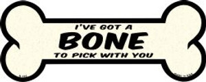 Bone To Pick With You Wholesale Novelty Metal Bone Magnet