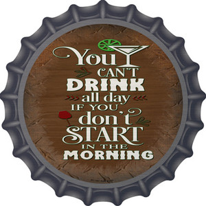 Cant Drink All Day Wholesale Novelty Metal Bottle Cap