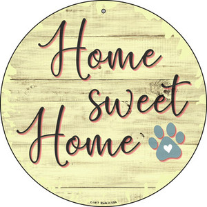 Paw Home Sweet Home Wholesale Novelty Metal Circular Sign