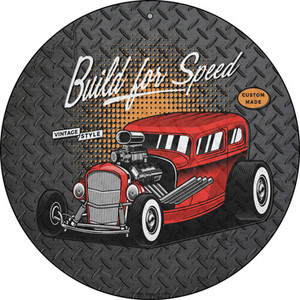 Built For Speed Red Hotrod Wholesale Novelty Metal Circular Sign