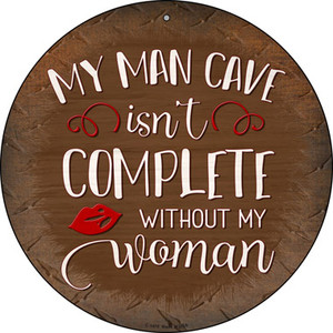 Without My Woman Wholesale Novelty Metal Circular Sign