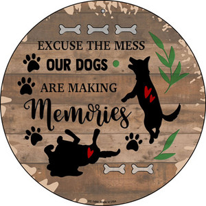 Our Dogs Are Making Memories Wholesale Novelty Small Metal Circular Sign