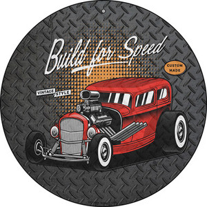 Built For Speed Red Hotrod Wholesale Novelty Small Metal Circular Sign