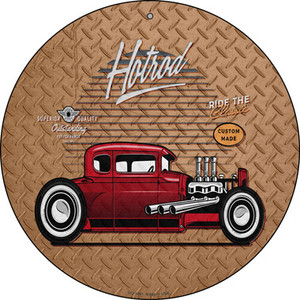 Ride The Classic Hotrod Wholesale Novelty Small Metal Circular Sign