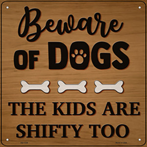 Kids Are Shifty Too Wholesale Novelty Metal Square Sign