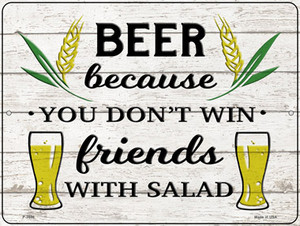 Win Friends With Salad Wholesale Novelty Metal Parking Sign