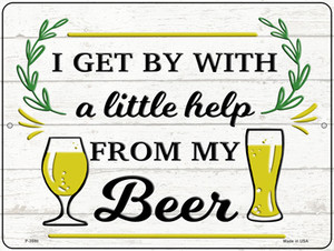 Help From My Beer Wholesale Novelty Metal Parking Sign