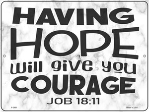 Give You Courage Bible Verse Wholesale Novelty Metal Parking Sign