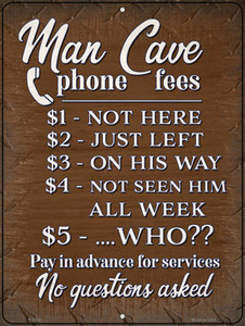 Man Cave Phone Fees Wholesale Novelty Metal Parking Sign