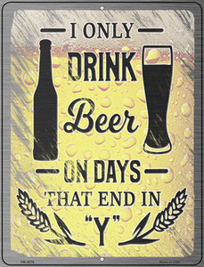 Drink On Days End In Y Wholesale Novelty Mini Metal Parking Sign