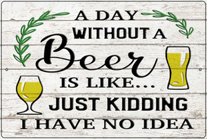 Day Without Beer Wholesale Novelty Large Metal Parking Sign