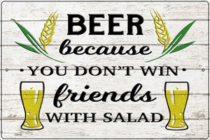 Win Friends With Salad Wholesale Novelty Large Metal Parking Sign