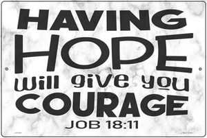 Give You Courage Bible Verse Wholesale Novelty Large Metal Parking Sign