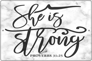 She Is Strong Bible Verse Wholesale Novelty Large Metal Parking Sign