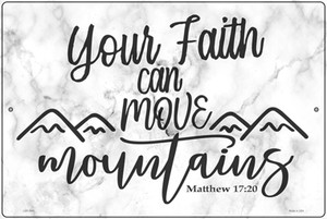 Move Mountains Bible Verse Wholesale Novelty Large Metal Parking Sign