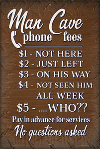 Man Cave Phone Fees Wholesale Novelty Large Metal Parking Sign