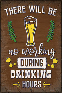 During Drinking Hours Wholesale Novelty Large Metal Parking Sign