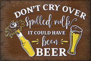It Could Have Been Beer Wholesale Novelty Large Metal Parking Sign