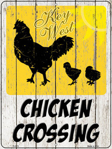 Chicken Crossing Key West Wholesale Novelty Metal Parking Sign
