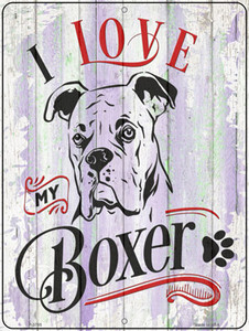 I Love My Boxer White Wholesale Novelty Metal Parking Sign