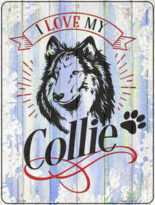 I Love My Collie Wholesale Novelty Metal Parking Sign