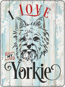 I Love My Yorkie Wholesale Novelty Metal Parking Sign