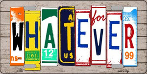 Whatever Wood License Plate Art Novelty Wholesale Metal License Plate LP-7938
