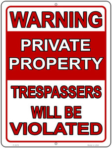 Trespassers Will Be Violated Wholesale Novelty Metal Parking Sign