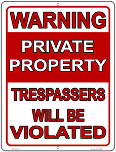 Trespassers Will Be Violated Wholesale Novelty Mini Metal Parking Sign