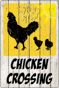 Chicken Crossing Key West Wholesale Novelty Large Metal Parking Sign