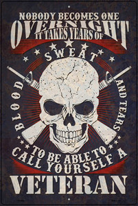 Call Yourself A Veteran Wholesale Novelty Large Metal Parking Sign