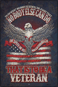 That Is To Be A Veteran Wholesale Novelty Large Metal Parking Sign