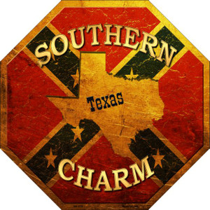 Southern Charm Texas Wholesale Metal Novelty Stop Sign