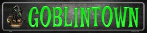 Goblintown Wholesale Novelty Metal Small Street Signs