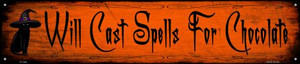 Spells For Chocolate Wholesale Novelty Metal Street Sign ST-1349