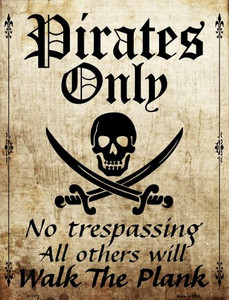 Pirates Only Wholesale Metal Novelty Parking Sign