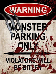 Monster Parking Wholesale Metal Novelty Parking Sign