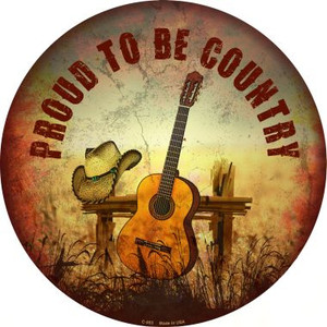 Proud To Be Country Wholesale Novelty Metal Circular Sign