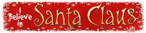 I Believe In Santa Wholesale Novelty Metal Small Street Signs