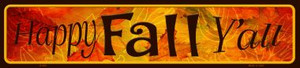 Happy Fall Yall Wholesale Novelty Metal Small Street Signs