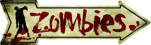 Zombies Wholesale Novelty Metal Arrow Sign