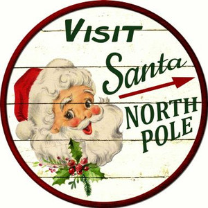 Visit Santa Wholesale Novelty Metal Circular Sign