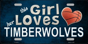 This Girl Loves Her Timberwolves Novelty Wholesale Metal License Plate