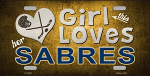 This Girl Loves Her Sabres Novelty Wholesale Metal License Plate