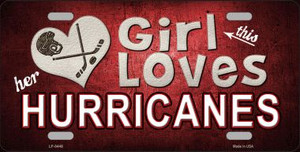 This Girl Loves Her Hurricanes Novelty Wholesale Metal License Plate
