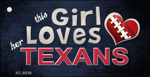 This Girl Loves Her Texans Wholesale Novelty Key Chain