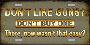 Dont Like Guns Wholesale Metal Novelty License Plate