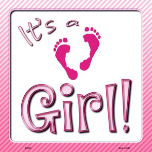 Its A Girl Wholesale Novelty Metal Square Sign